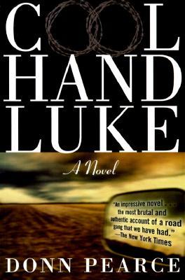 Cool Hand Luke By Pearce, Donn