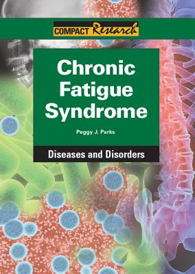 Chronic Fatigue Syndrome By Parker, Peggy J.